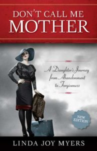 Don't Call Me Mother. By Linda Joy Myers